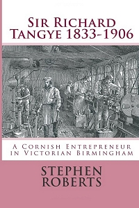 cover of Sir Richard Tangye by Stephen Roberts