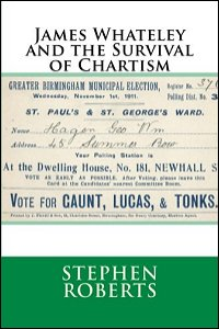 cover of James Whateley And The Survival Of Chartism by Stephen Roberts
